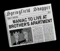 Shopper Maniac to Live at Brother's Apartment.png