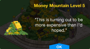 300px-Tapped_Out_Money_Mountain_Level_5.png