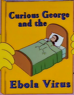 http://simpsonswiki.com/w/images/thumb/b/bf/Curious_George_and_the_Ebola_Virus.png/250px-Curious_George_and_the_Ebola_Virus.png