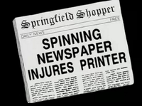 Shopper Spinning Newspaper Injures Printer.png